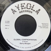 "BARRY MORGAN  Global Confrontation / Ripper  Label: Ayeola/JFR (7"")"