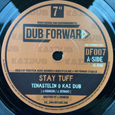 "TENA STELIN & KAI DUB  Stay Tuff / Dub  Label: Dub Forward (7"")"