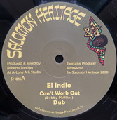 "EL INDIO, I JAH SALOMON  Can't Work Out   Label: Salomon Heritage (12"")"