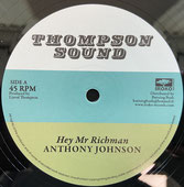 "ANTHONY JOHNSON, BUNNY LIE LIE  Hey Mr Richman / Don't You Try  Label: Thompson Sound (12"")"