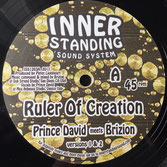 "Prince David meets Brizion - Ruler Of Creation (Inner Standing 12"")"