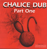 CHALICE DUB  Part One  Label: Reggae On Top (LP)