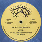 "EARL ZERO  None Shall Escape The Judgement / Version / Ext.  Label: Freedom Sounds (12"")"