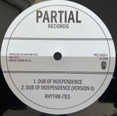 "RHYTHM-ITES  Dub of Independence / Paranormal Dub  Label: Partial (10"")"