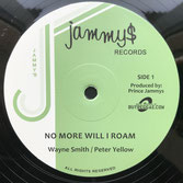 "WAYNE SMITH, PURPLEMAN  No More Will I Roam / Music On My Mind  Label: Jammys (12"")"