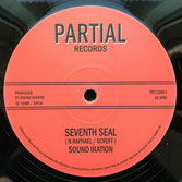 "SOUND IRATION  Seventh Seal  Label: Partial (12"")"