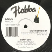 "LINVAL THOMPSON, ROOTS RADICS  Lump Sum / Some Dub / Wa Di Is Free  Label: Flabba (12"")"