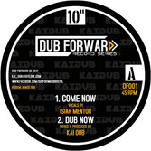 "ISIAH MENTOR, JOSEPH LALIBELA Come Now / Masterplan (Dub Forward 10"")"