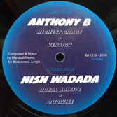 "ANTHONY B, NISH WADADA  Highest Grade / Royal Salute (Blackboard Jungle 12"")"