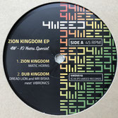 "MATIC HORNS  Zion Kingdom (4Weed 12"")"
