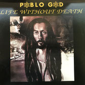 PABLO GAD  Life Without Death  Label: Reggae On Top (LP)