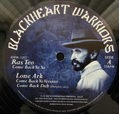 "RAS TEO, ROBERTO SANCHEZ  Come Back Ya So / Jah Mystik Eye  Label: Blackheart Warriors (12"")"