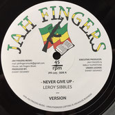 "LEROY SIBBLES, YAMI BOLO  Never Give Up / Mr Big And In Crime (Jah Fingers 12"")"