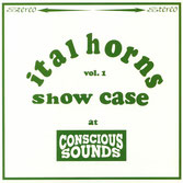 ITAL HORNS & CHAZBO  Showcase Vol. 1 (LP)
