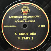 "J ROBINSON meets BOPPER RANKING  Kings Dub (7"")"