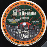 "VIBRONICS  Dub In The Ghetto (Indica Dubs 7"")"