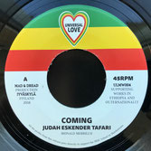 "JUDAH ESKENDER TAFARI  Coming (7"")"