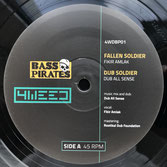 "FIKIR AMLAK, IRON DUBZ  Fallen Soldier (4Weed Bass Pirates 12"")"