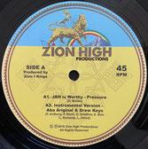 "PRESSURE, ABA ARIGINAL, BARBARA NAPS  Jah Is Worthy / Dub  Label: Zion High (12"")"