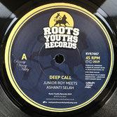 "JUNIOR ROY meets ASHANTI   SELAH  Deep Call  Label: Roots Youths (7"")"