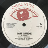 "NAGGO MORRIS  Jah Guide / Give Her My Love  Label: Observer/JFR (12"")"