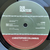 "EL INDIO  Christopher Columbus  Label: Dub Hunters (7"")"