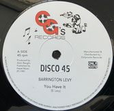 "BARRINGTON LEVY  You Have It / Dub  Label: GG's (12"")"