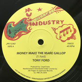 "TONY FORD  Money Make The Mare Gallop (Jah Fingers 12"")"