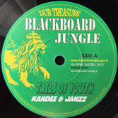 """KANDEE & JAHZZ Tails Of Youth (Blackboard Jungle 7"""")"""