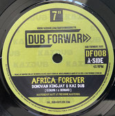 "DONOVAN KINGJAY  Africa Forever / Dub  Label: Dub Forward (7"")"