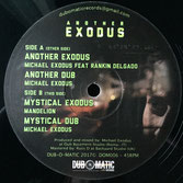 "MICHAEL EXODUS ft RANKIN DELGAGO Another Exodus (Dub-O-Matic 12"")"