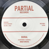 "MIKEY MYSTIC  Burial (7"")"