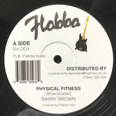 "BARRY BROWN, FLABBA HOLT  Physical Fitness / Yes Yes Yes  Label: Flabba (12"")"
