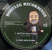 """RAS PETER, ITAL SHASH, ITAL MICK  Batter Them Down / Mother Of Creation  Label: Bootleg Recordings (10"""")"""