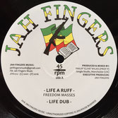 "FREEDOM MASSES Life A Ruff (12"") Jah Fingers"
