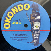 "CLIVE MATTHEWS  They Will Never Find Jah / Jah Soon Come  Label: Okondo (12"")"