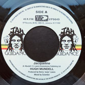 "HUGH MUNDELL, ROOTS RADICS  Jacqueline / Dub  Label: Jah Guidance (7"")"