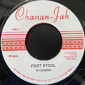 "AL CAMPBELL  Foot Stool / Version  Label: Chananjah (7"")"