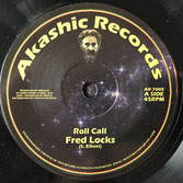 "FRED LOCKS Roll Call (Akashic 7"")"