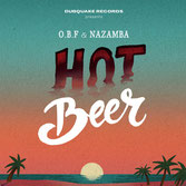 "NAZAMBA & O.B.F.  Hot Beer / Hot Riddim  Label: Dubquake (7"")"