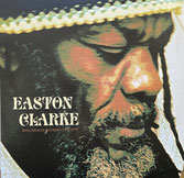EASTON CLARKE  Real Reggae Rockers   Label: Easton Clarke Music (LP)