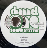 "ROBERT DALLAS  Visions  Label: Channel One Soundsystem (12"")"