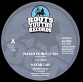"NOMADIX Mayan Connection/Crucial Times (Roots Youths 12"")"