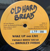 """BRINSLEY FORDE  Wake Up And Live / Version  Label: Old Hard Bread (12"""")"""