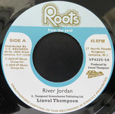 "LINVAL THOMPSON  River Jordan / Version  Label: Roots From the Yard/VP (7"")"