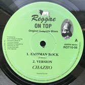 "CHAZBO  Eastman Rock / Righteous Warriors (10"")"
