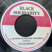 "SUGAR MINOTT  A Letter To Nelson Mandela / Dub  Label: Black Solidarity (7"")"