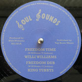 """WILLI WILLIAMS  Freedom Time / Armagideon Time  Label: Soul Sounds (12"""")"""