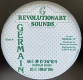 "CULTURAL ROOTS  Age Of Creation / Dub  Label: Revolutionary Sounds (12"")"