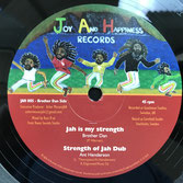"BROTHER DAN, SATTALITE  Jah Is My Strength / Jah Praises  Label: Joy and Happiness (12"")"